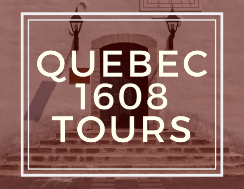 Quebec 1608 Tours